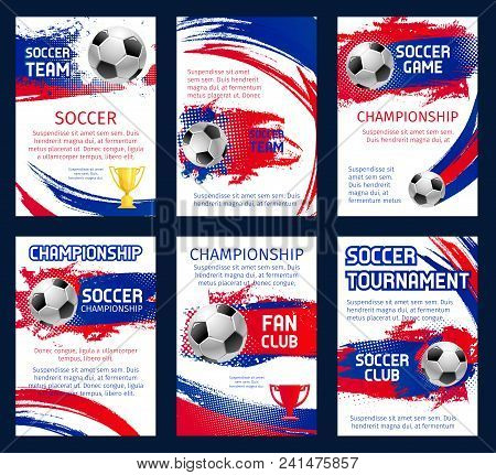 Vector World Soccer Championship Posters With Information. Soccer Team Club, Fun Club And Soccer Tou