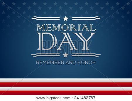 Vector Happy Memorial Day Blue Background With Text Remember And Honor - Memorial Day Greeting Card