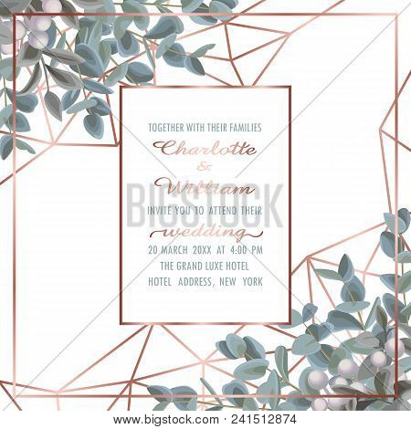 Wedding Invitation Card With Pink Gold Geometric Frame And Eucalyptus On White Background. Fashion G