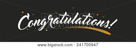 Congrats, Congratulations Banner With Glitter Decoration. Handwritten Modern Brush Lettering Dark Ba