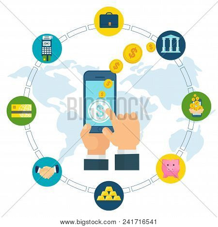 Electronic Money Concept. Global Mobile Payment Systems On The Internet. Banks And Finance, Investme