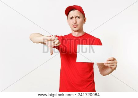 Delivery Man In Red Uniform Isolated On White Background. Sad Male Courier Showing Thumbs Down, Hold