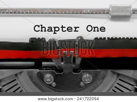 Chapter One Written By An Old Typewriter
