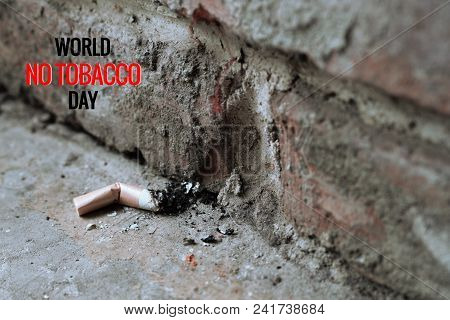 World No Tobacco Day. May 31st No Smoking Day. Poison Of Cigarette