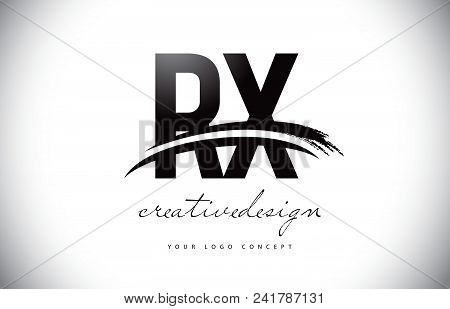 Rx R X Letter Logo Design With Swoosh And Black Brush Stroke. Modern Creative Brush Stroke Letters V