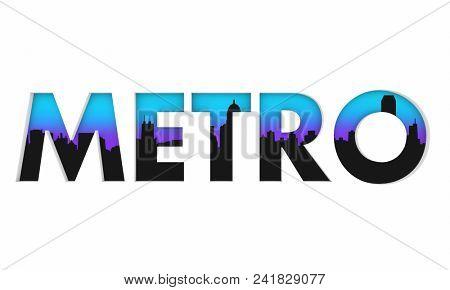 Metropolitan City Downtown Skyline Word 3d Render Illustration