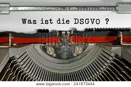 Was Ist Die Dsgvo  Text In German That Means What Is The Gdpr General Data Protection Regulation. Th