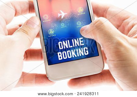 Close Up Two Hand Holding Mobile Phone With Online Booking Word And Icons, Online Digital Marketing