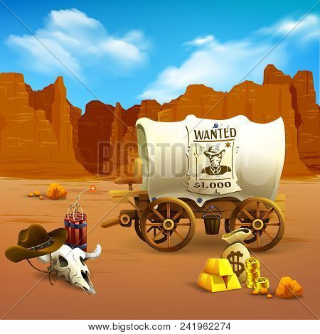 Wild West Composition With Cowboy Hat, Wooden Cart, Dynamite, Money, Red Mountains And Terracotta La