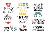 Set of 9 Hand lettering christian quotes Jesus is my king, Rely, Kids bible study, Be good, Girls, Boys, Walk by faith, Kids ministry . Biblical background. Poster. Sunday school. Scripture print. Quote poster