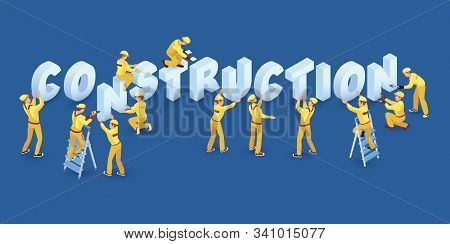 Team Of Workers And Isometric Words Construction. Vector 3d Illustration.