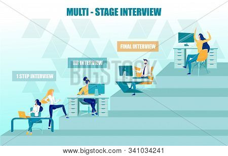 Multi-stage Job Interview, Careful Most Suitable Employee Selection And Searching. Candidate Gives I