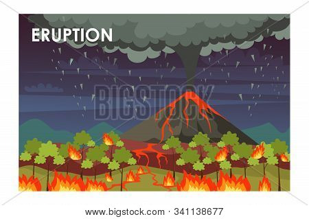 Eruption Process Flat Vector Illustration. Lava-spewing Volcano And Burning Forest. Natural Disaster