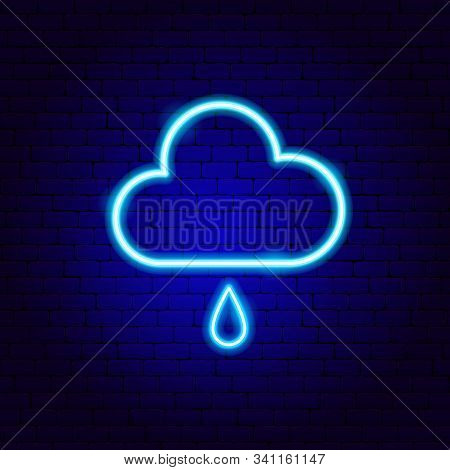 Rainy Cloud Neon Sign. Vector Illustration Of Weather Promotion.