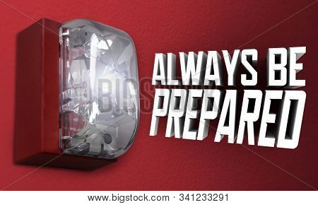 Always Be Prepared Fire Alarm Emergency Drill Practice Exercise 3d Illustration