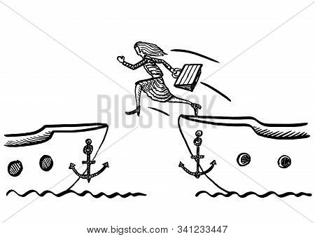 Freehand Drawing Of Business Woman Jumping From One Ship To Another. Metaphor For Career Change, Spe