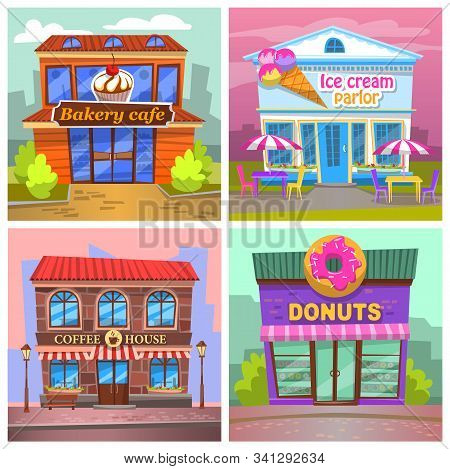 Ice Cream Parlor And Coffee House, Baking And Donuts Cafe Exteriors. Facade Of Buildings With Signs