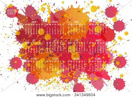 Year 2020 Vector Monthly Calendar. Hand Drawn Orange Paint Splatter Artsy Design Over White Backgrou