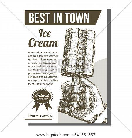 Hand Holding Ice Cream On Stick Poster Vector. Frozen Stick Confection Vanilla Dairy Dessert Adverti