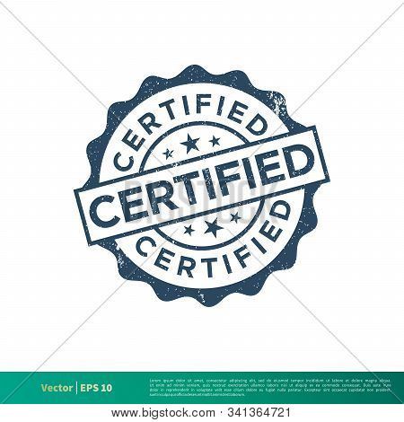 Certified Seal Stamp Vector Template Illustration Design. Vector Eps 10.