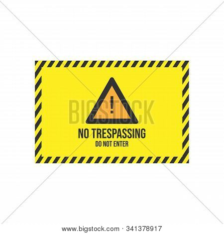 Warning Do Not Enter No Trespassing Private Vector Image