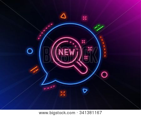 New Products Line Icon. Neon Laser Lights. Search Sign. Magnifier Glass Symbol. Glow Laser Speech Bu