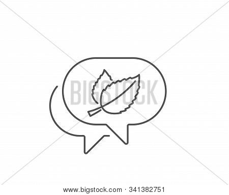 Mint Leaves Line Icon. Chat Bubble Design. Herbal Leaf Sign. Tea With Mentha Symbol. Outline Concept