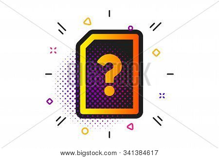 File With Question Mark Sign. Halftone Circles Pattern. Unknown Document Icon. Untitled Paper Page C