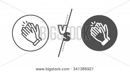 Clap Sign. Versus Concept. Clapping Hands Line Icon. Victory Gesture Symbol. Line Vs Classic Clappin