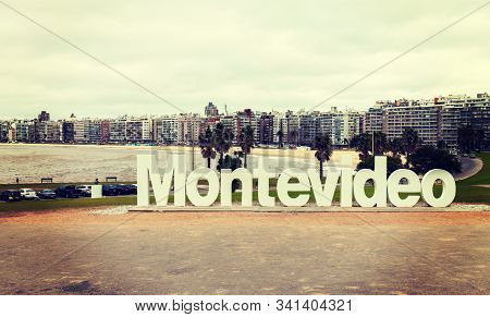 Montevideo Uruguay 15 Of Jul. 2019. Montevideo City Sign. Montevideo Is The Capital And Largest City