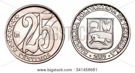 Venezuelan Coin Twenty Five Centimes 2007 Release, Silver. Currency Devaluation. Concept For Design.