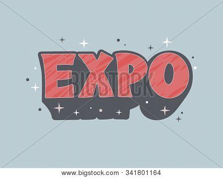 Expo Logo Vintage Hand Drawn Vector Illustration. Old School Style Exhibition
