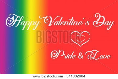 Text Happy Valentine´s Day And Pride & Love In White Letters Next To A White Heart With The Rainbow