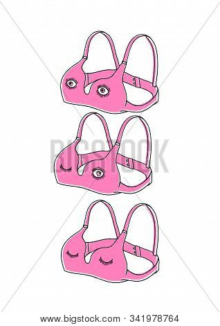 Set Of Three Revived Bras. Bra Cartoon Character. Bra With Eyes Funny Sketch.