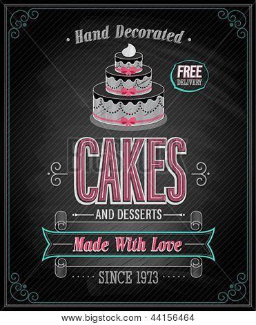 Cakes Poster - Chalkboard. Vector illustration.