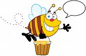 Smiling Bee Flying With A Honey Bucket And Speech Bubble poster