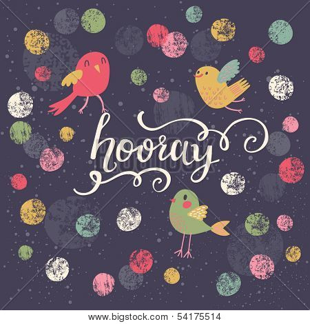 Colorful stylish card with polka dot, birds and Hooray text in vector
