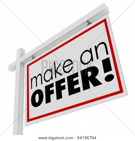 Make an Offer Words Home For Sale Sign Negotiation Lower Price