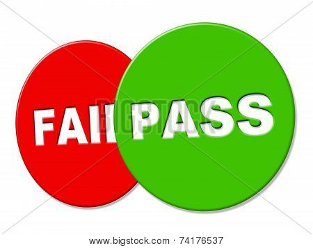 Pass Sign Means Endorsed Signboard And Assured