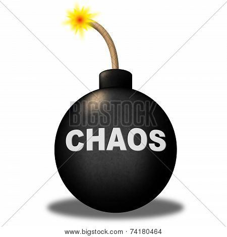 Chaos Warning Means Safety Bomb And Dangerous