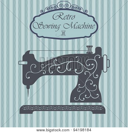 Retro Sewing Machine With Floral Ornament On Hipster Background. Vintage Sign Design. Old Fashiond T