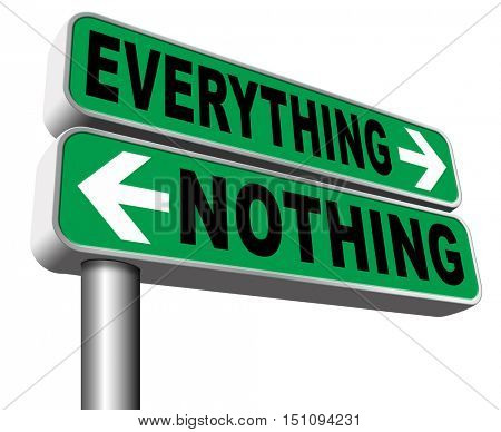 everything or nothing take it all or leave it risky bet risk to lose 3D illustration, isolated, on white