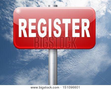 register now member registration road sign membership billboard 3D illustration