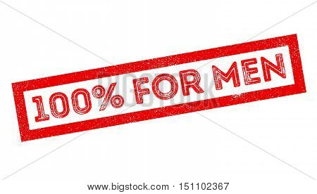 100 Percent For Men Rubber Stamp