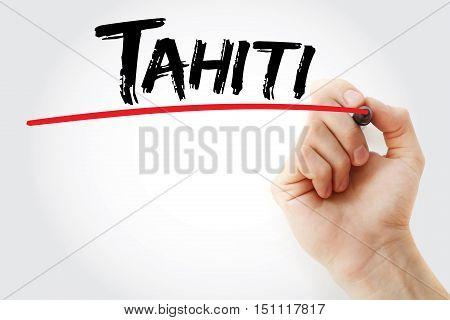 Hand Writing Tahiti With Marker