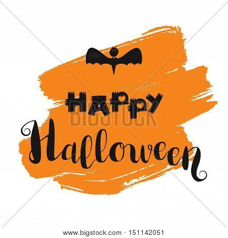 Happy Halloween Lettering on orange spot with bat. Trick or treat concept for print fabric greeting card banner t-shirt. Design card and banner elements. Poster holiday text. Vector