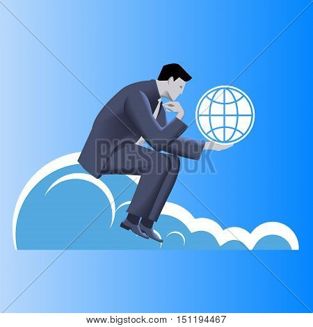 Global dominance business concept. Pensive businessman in business suit with globe symbol in his hand sitting on the cloud thinking about global dominance of his business. Strategy growth concept.