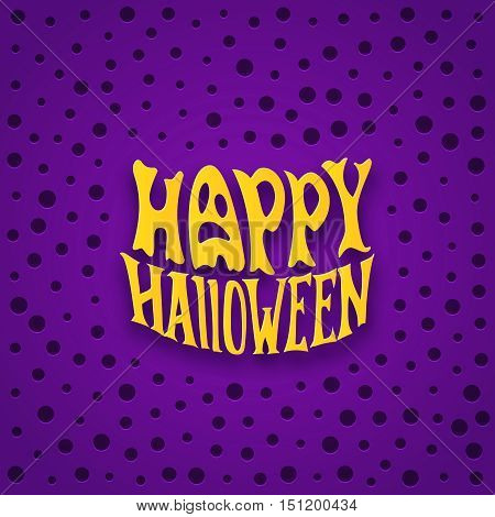 Happy Halloween modern typography on violet dotted background. Halloween party card with spooky lettering style label.