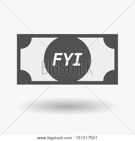 Isolated Bank Note Icon With    The Text Fyi
