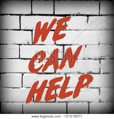 The words We Can Help in red text on a black and white brick wall background as a reminder that support is out there